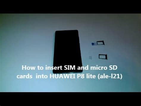 How to insert SIM and micro SD cards into HUAWEI P8 lite